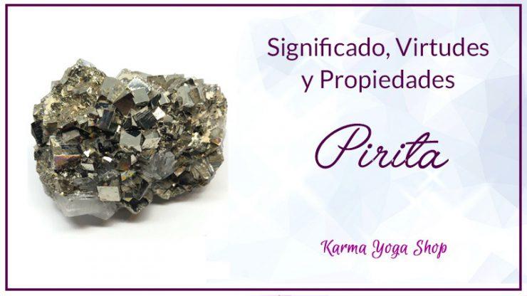 guía de las virtudes y propiedades de la pirita